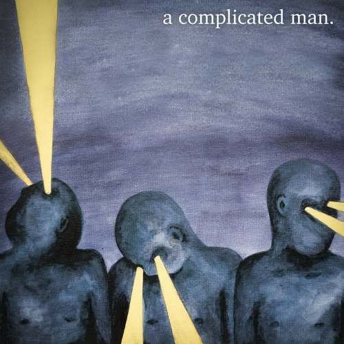 Complicated Man - I See Clouds in My Window